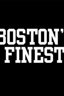 Boston's Finest  - Boston's Finest