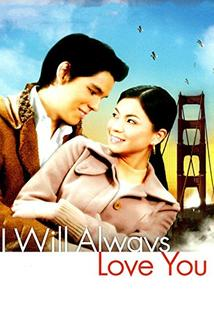 I Will Always Love You  - I Will Always Love You