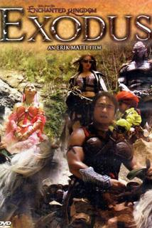 Exodus: Tales from the Enchanted Kingdom