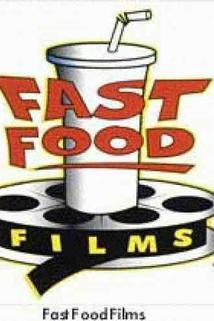 Fast Food Films  - Fast Food Films