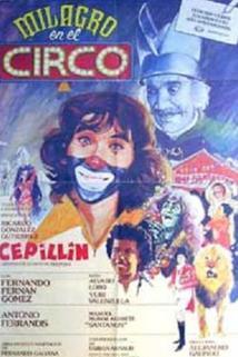 Milagro en el circo  - Milagro en el circo