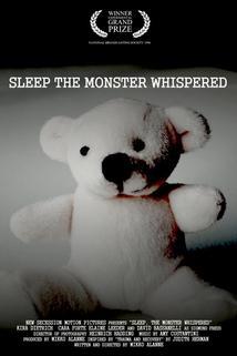 Sleep, the Monster Whispered