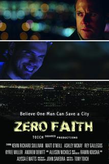 Zero Faith
