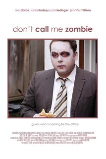 Don't Call Me Zombie