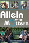 Allein unter Müttern (2011)