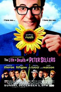 Život a smrt Petera Sellerse  - Life and Death of Peter Sellers, The
