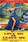 Love Me or Leave Me (2010)