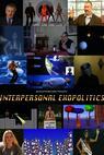 Interpersonal Exopolitics (2011)