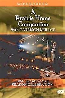 A Prairie Home Companion 30th Broadcast Season Celebration