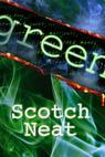 Scotch Neat (2009)