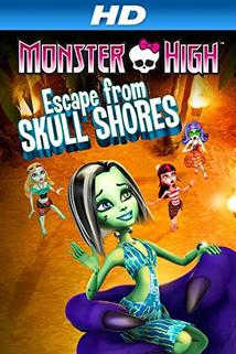 Monster High: Escape from Skull Shores  - Monster High: Escape from Skull Shores