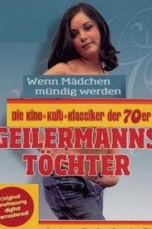 Geilermanns Töchter - Wenn Mädchen mündig werden