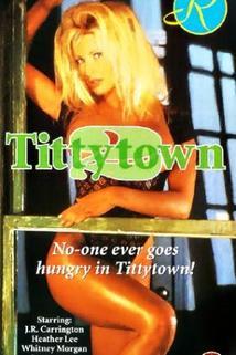 Titty Town 2  - Titty Town 2