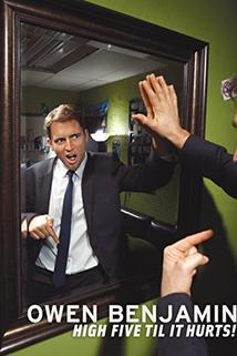 Owen Benjamin: High Five Til It Hurts