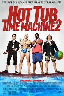 To byl zítra flám 2  - Hot Tub Time Machine 2