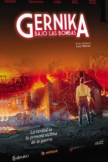 Gernika bajo las bombas  - Gernika bajo las bombas