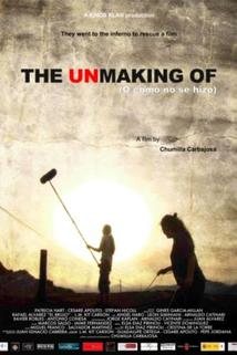 The Unmaking of