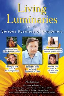 Living Luminaries: The Serious Business of Happiness