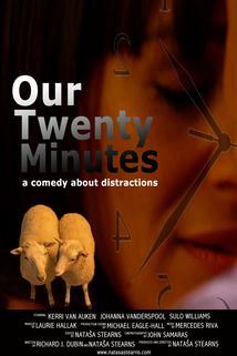 Our Twenty Minutes