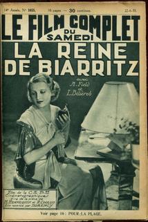 La reine de Biarritz  - La reine de Biarritz