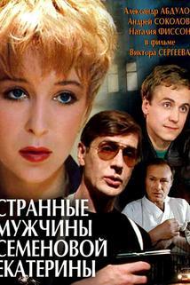 Strannye muzhchiny Semyonovoy Yekateriny