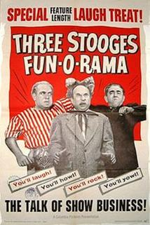 Three Stooges Fun-O-Rama  - Three Stooges Fun-O-Rama