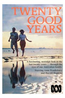 Twenty Good Years