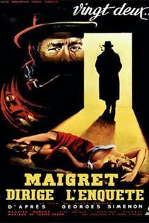 Maigret dirige l'enquête