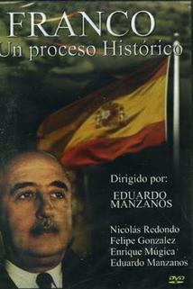 ¡¡Franco!! Un proceso histórico