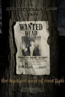 Bastard Men of Root Flats, The