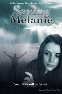 Saving Melanie
