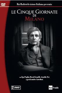 Cinque giornate di Milano, Le
