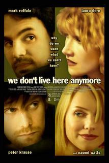 Už tady nežijeme  - We Don't Live Here Anymore