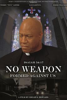 No Weapon Formed Against Us