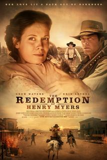 The Redemption of Henry Myers  - The Redemption of Henry Myers