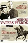 Meines Vaters Pferde, 1. Teil: Lena und Nicoline