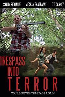 Trespass Into Terror  - Trespass Into Terror
