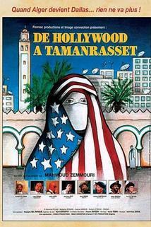 De Hollywood à Tamanrasset