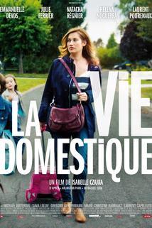 La vie domestique  - La vie domestique
