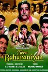 Teen Bahuraniyan (1968)