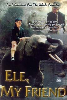 Ele, My Friend