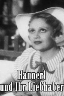 Hannerl und ihre Liebhaber