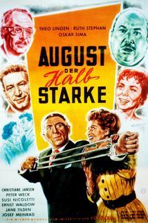 August, der Halbstarke