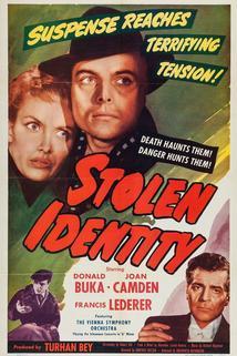 Stolen Identity  - Stolen Identity