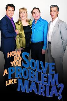How Do You Solve a Problem Like Maria?