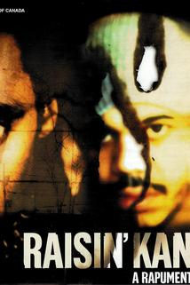 Raisin' Kane: A Rapumentary