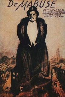 Doktor Mabuse, dobrodruh  - Dr. Mabuse, der Spieler - Ein Bild der Zeit