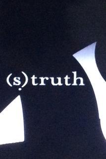 (S)truth