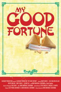 My Good Fortune