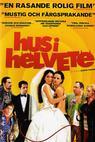 Hus i helvete (2002)